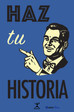 HAZ  TU  HISTORIA