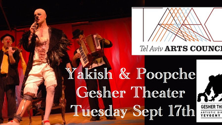 "Gesher Theater's ""Yakish & Poopche"""