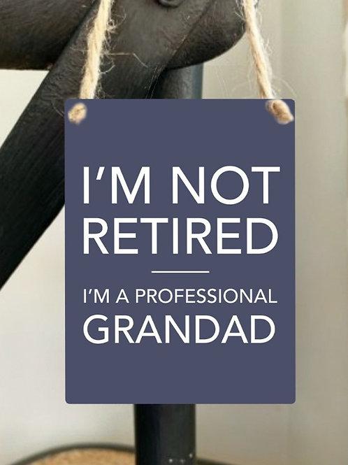 Mini Metal Sign - Professional Grandad