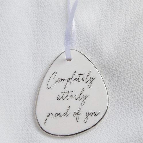 'Proud' Ceramic Hanging Ornament