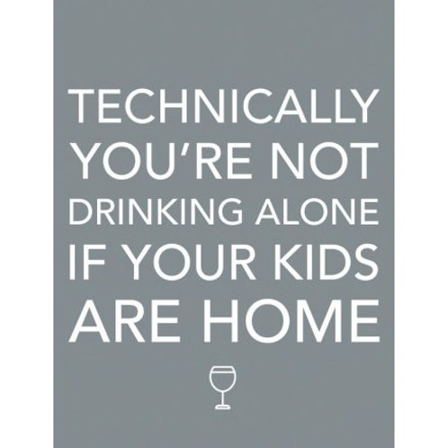 Metal Sign - Not Drinking Alone