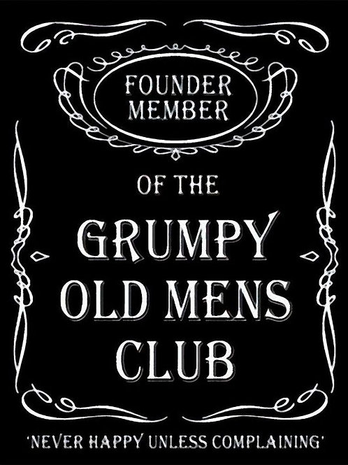 Metal Sign - Grumpy Old Men