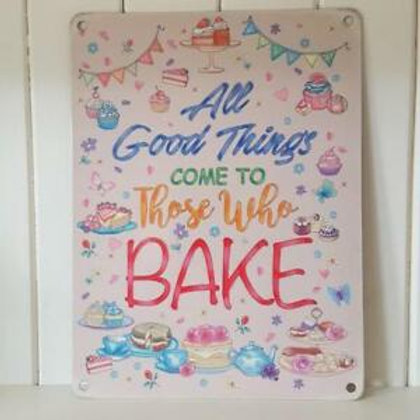 Metal Sign - Those Who Bake