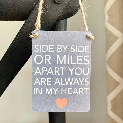 Mini Metal Sign - Always In My Heart