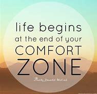 Comfort Zones!
