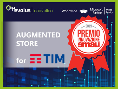 "TIM and Hevolus Innovation won the SMAU2019 Innovation Award with the ""TIM Augmented Store"" project"