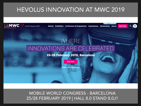 HEVOLUS INNOVATION PRESENTS ITS SOLUTIONS OF MIXED REALITY AT THE MOBILE WORLD CONGRESS 2019
