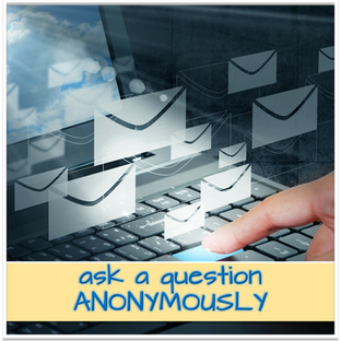 Send a question anonymously