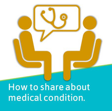 How to Share About Medical Condition