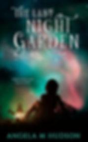 The Last Night Garden_ Book Three in the