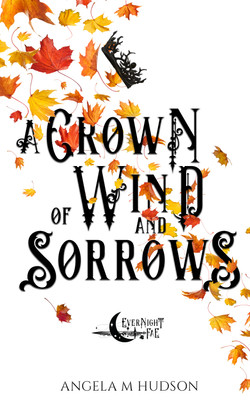 3 A Crown of Wind and Sorrows