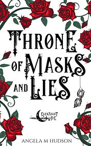 6 Throne of Masks and Lies .jpg