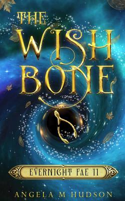 The Wishbone (Evernight Fae #2)