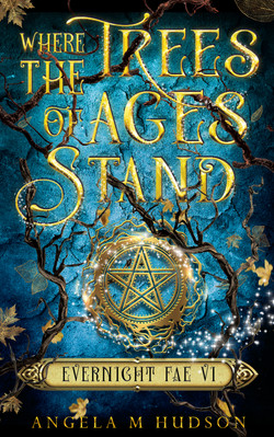 Where the Trees of Ages Stand (Evernight