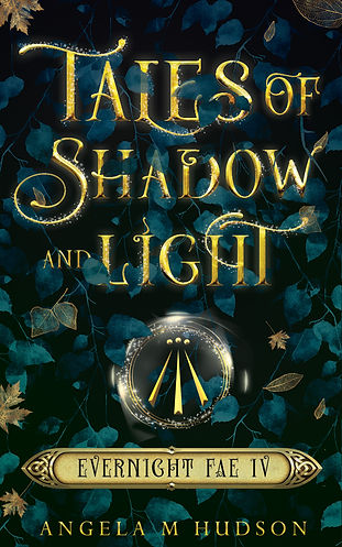 Tales of Shadow and Light (Evernight Fae