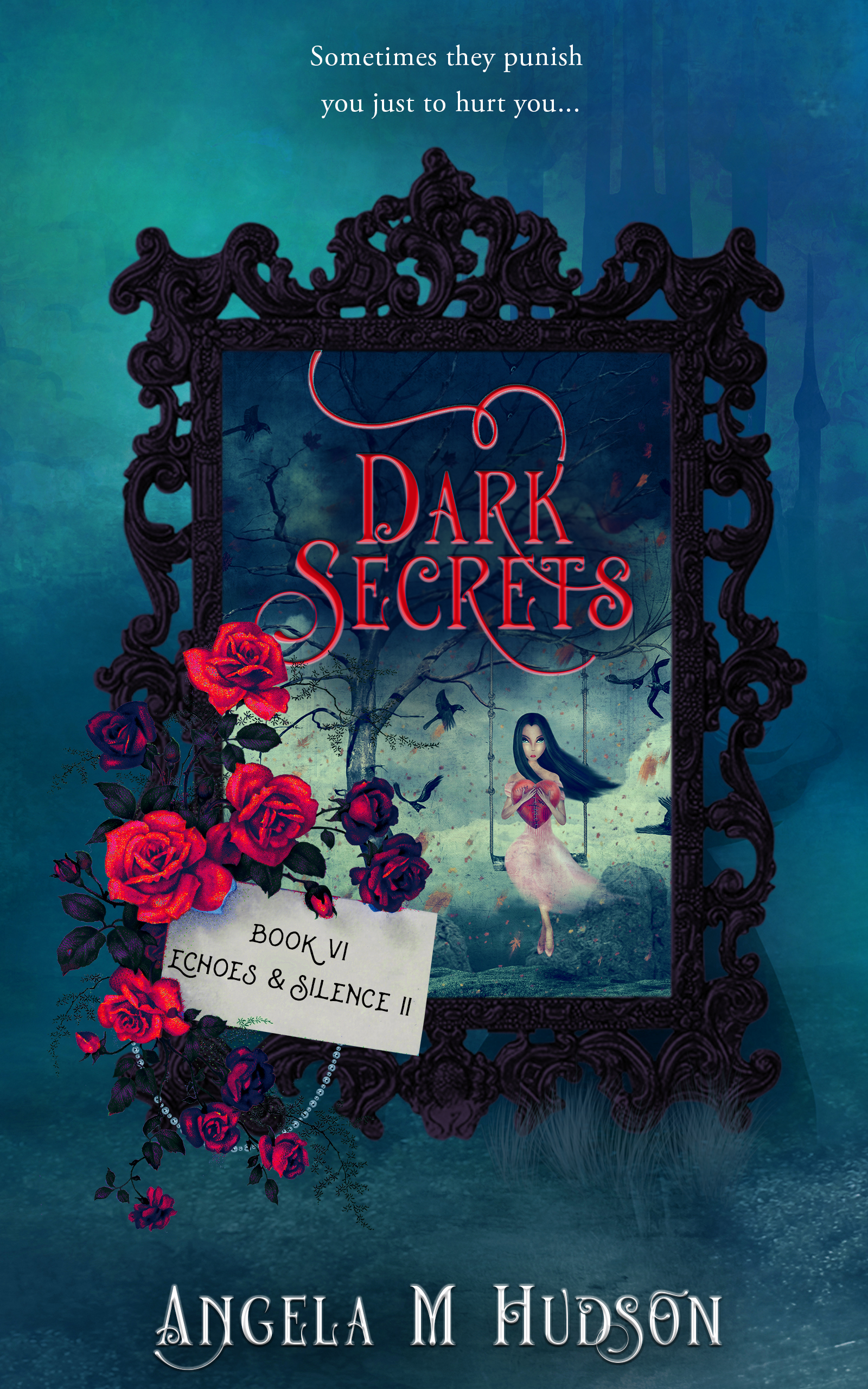 Dark Secrets Book 6_ Echoes Part II