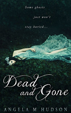 Dead and Gone_ A Ghost Story