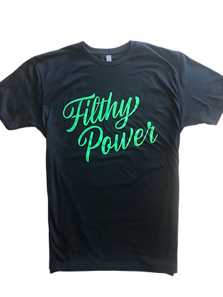 Filthy Power - Green Cursive T-Shirt