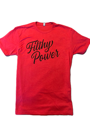 Filthy Power Red Cursive T-Shirt