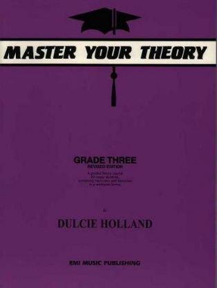 Master Your Theory Grade Three Dulcie Holland