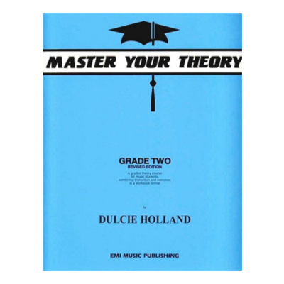 Master Your Theory Grade 2 Dulcie Holland
