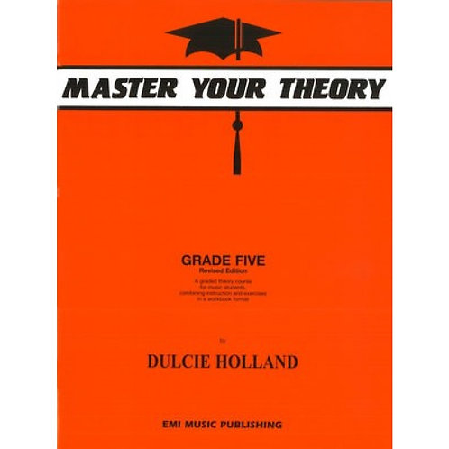 Master Your Theory Grade 5 by Dulcie Holland