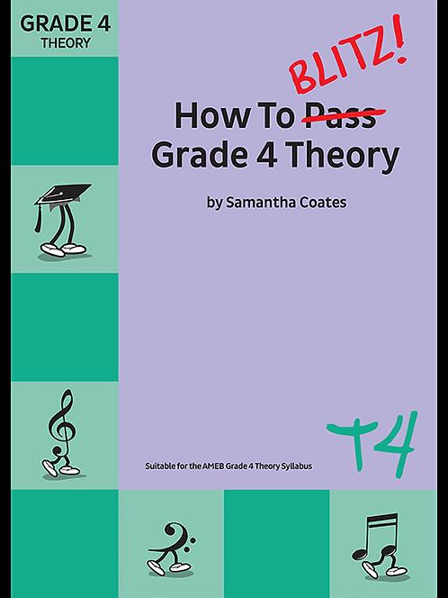 How To Blitz! Grade 4 Theory