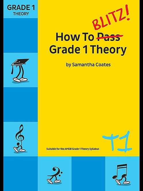 How To Blitz! Grade 1 Theory