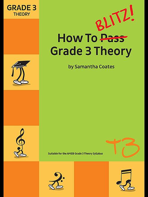 How To Blitz! Grade 3 Theory