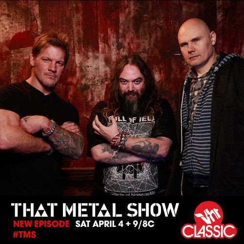 "WATCH BILLY CORGAN ON ""THAT METAL SHOW"" VH1 NOW!"
