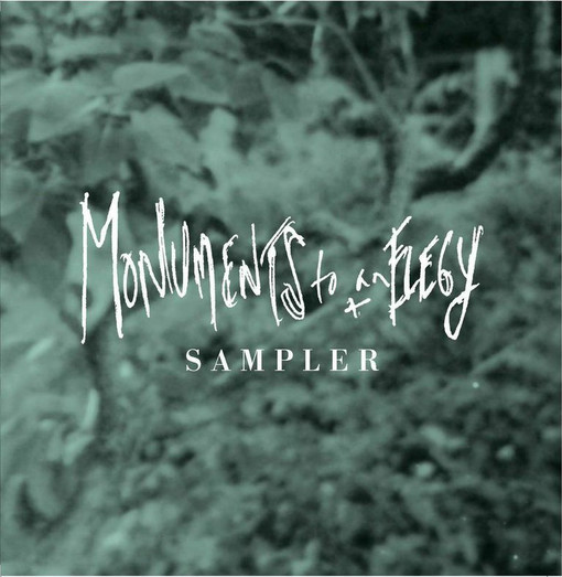 Monuments to an Elegy Sampler Available Now with Pre-Order at Indie Record Stores