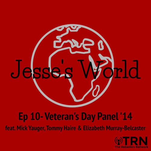 THE REBELLION NETWORK: JESSE CORGAN'S VETERAN'S DAY PODCAST