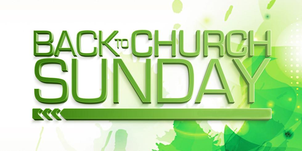 """BACK TO CHURCH"" SUNDAY!"