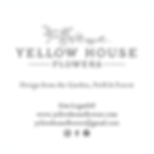 Yellow House Flowers business card front