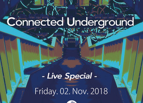 11/2 Fri. Connected Underground -Live Special-