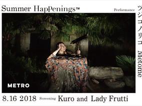 8/16 Thu. Summer Happenings TUJIKO NORIKO『Kuro』SCREENING & PERFORMANCE