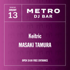 <延期>1/13 Wed.  METRO DJ BAR