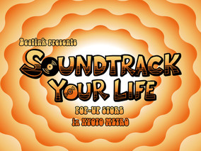 12/7 Mon.  Beatink presents『SOUNDTRACK YOUR LIFE POP-UP STORE』 in 京都METRO-Day2-