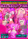 9/27 Fri.  DIAMONDS ARE FOREVER presents MAD ABOUT PINK