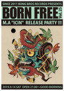 "9/14 Sat.   SINCE2011 BONG BROS RECORDS PRESENTS BORN FREE vol.25 〜M.A""ICIN"" RELEASE PARTY"
