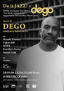 "9/13 Fri.   Do it JAZZ! × DEGO - 2000BLACK Japan Tour 2019 ""Too Much"" release Party- suppo"