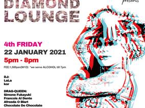 <時間変更>1/22 Fri.  DIAMONDS ARE FOREVER presents DIAMOND LOUNGE