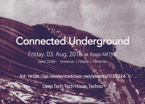 8/3 Fri   Connected Underground