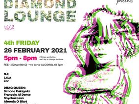 2/26 Fri.  DIAMONDS ARE FOREVER presents DIAMOND LOUNGE vol.2