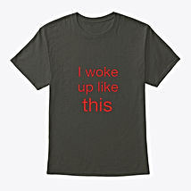 wokeup T.jpg