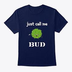 call me bud t-shirt fin..jpg
