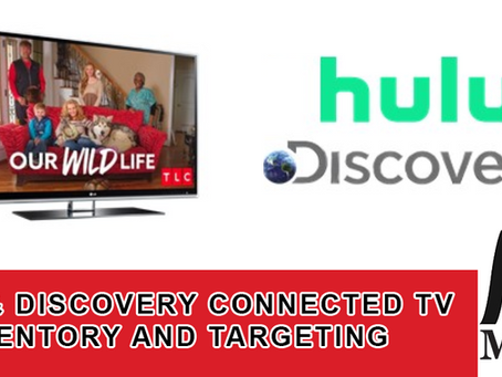 HULU & Discovery Connected TV Inventory and Targeting