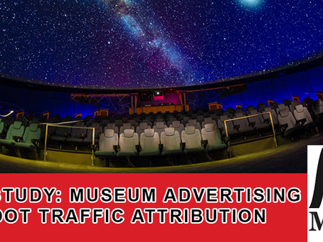 Case Study: Museum Advertising and Foot Traffic Attribution