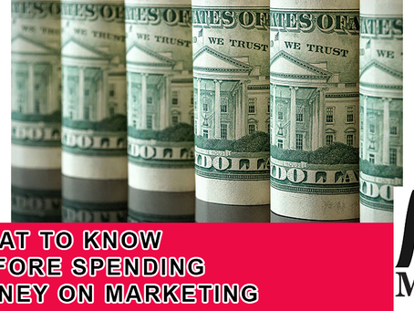 What to Know Before Spending Money on Marketing