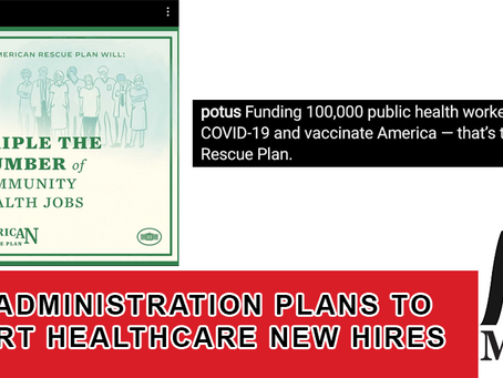 Biden Administration Plans to Support Healthcare New Hires